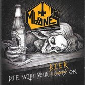 Die With Your Beer On