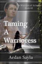Taming a Warrioress