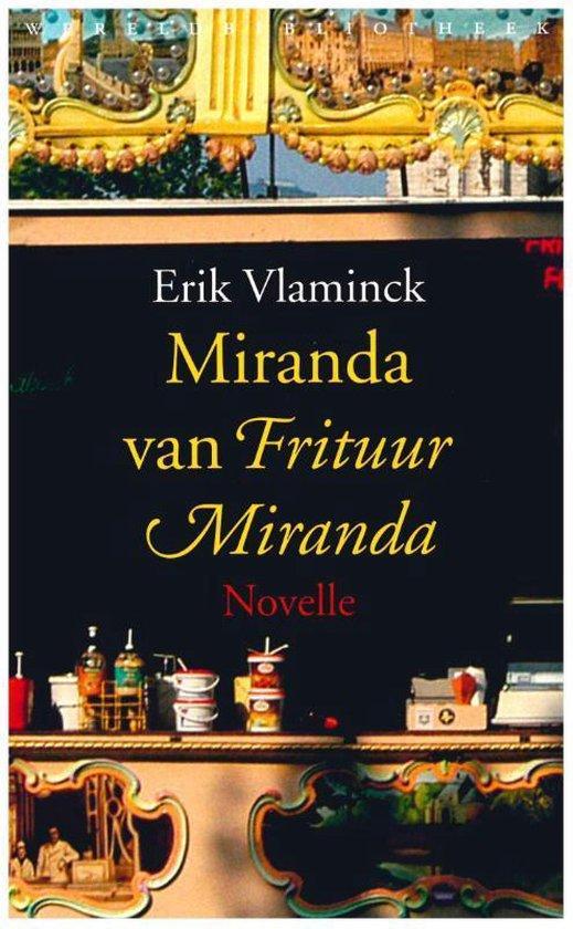 Miranda van Frituur Miranda - Erik Vlaminck |