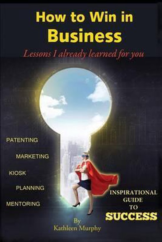 Boek cover How to Win in Business van Mr. Anthony Kearney (Paperback)