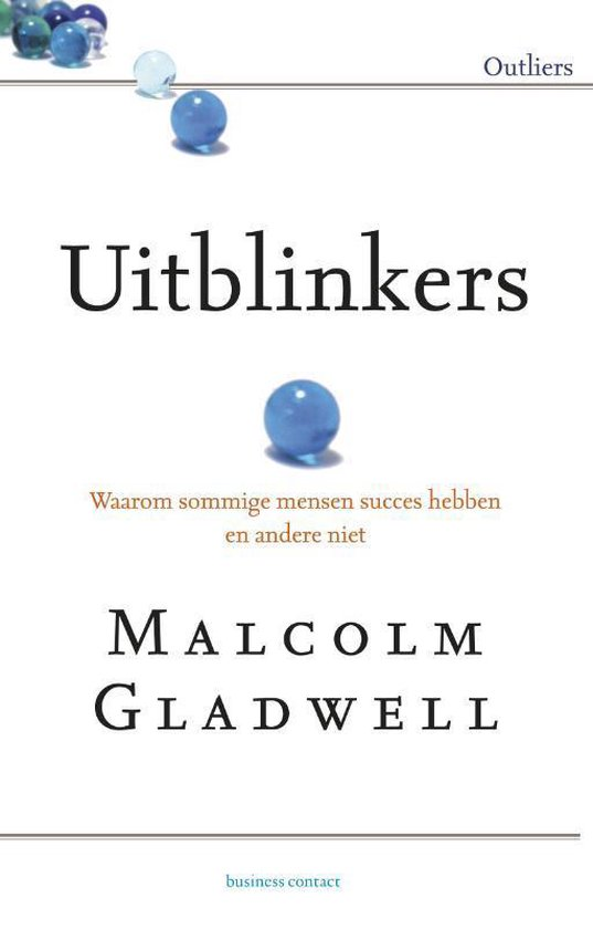 Uitblinkers - Malcolm Gladwell |