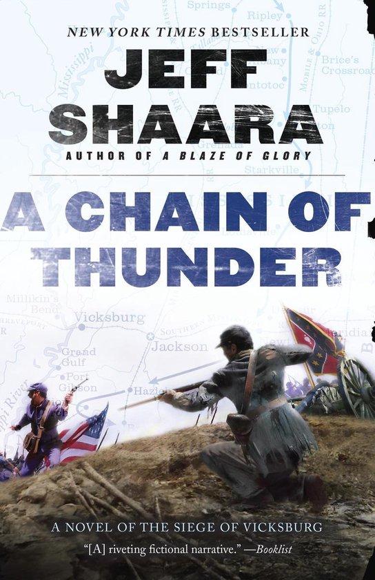 Boek cover A Chain of Thunder van Jeff Shaara (Paperback)