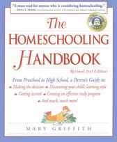 The Homeschooling Handbook: From Preschool to High School, A Parent's Guide to