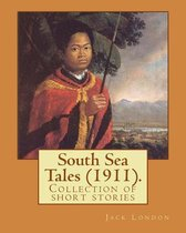 South Sea Tales (1911). by