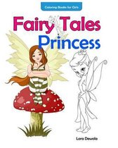 Coloring Books for Girls Fairy Tales & Princess