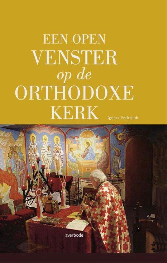 Een open venster op de Orthodoxe kerk - Ignace Peckstadt  