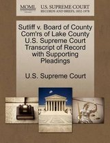 Sutliff V. Board of County Com'rs of Lake County U.S. Supreme Court Transcript of Record with Supporting Pleadings