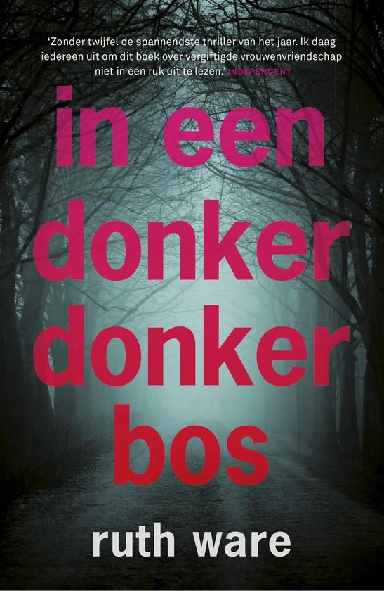 In een donker, donker bos - Ruth Ware |