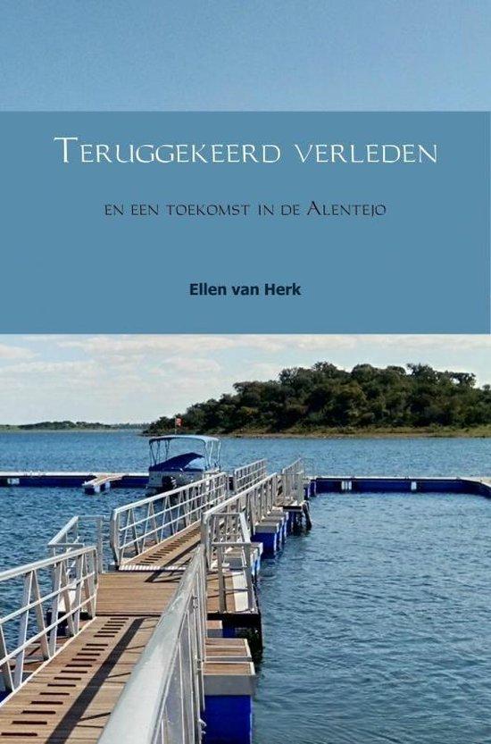 Teruggekeerd verleden - Ellen van Herk |