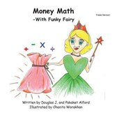 Money Math -With Funky Fairy Trade Version