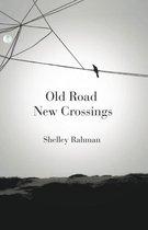 Old Road New Crossings