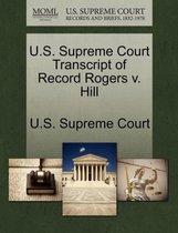 U.S. Supreme Court Transcript of Record Rogers V. Hill