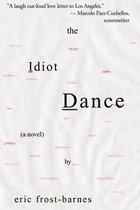 The Idiot Dance