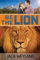 Be the Lion!