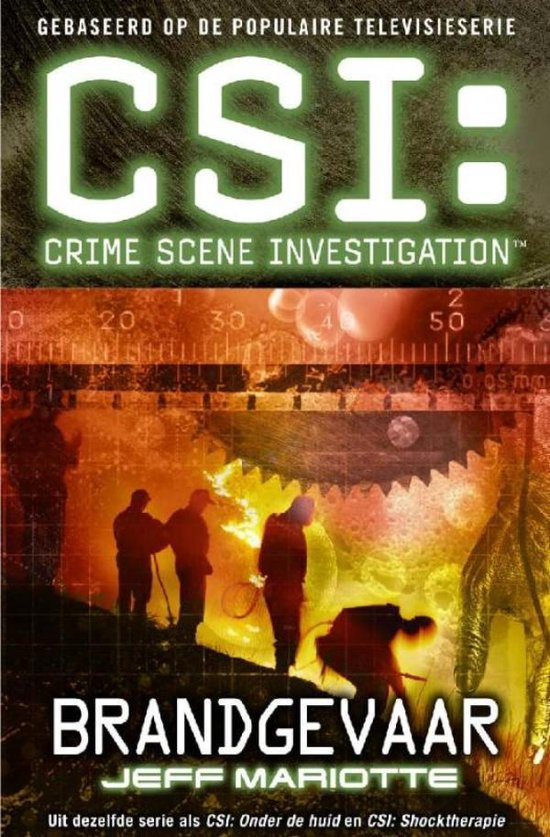 CSI: Brandgevaar - Jeff Mariotte  