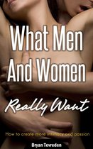What Men And Women Really Want