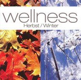 Wellness: Herbst/Winter