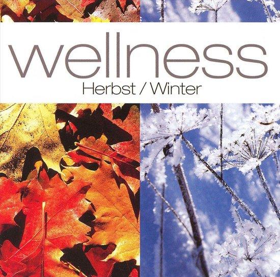Wellness: Herbst/Winter