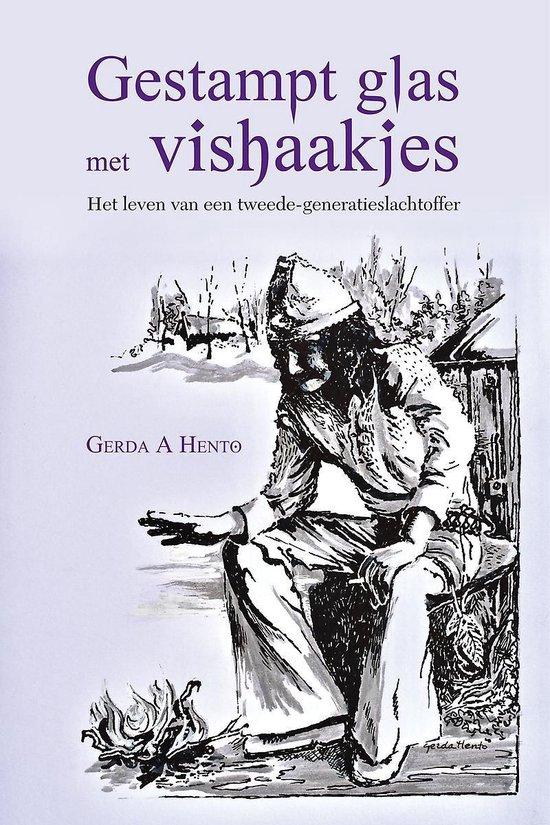 Gestampt glas met vishaakjes - het leven van een tweede-generatieslachtoffer - Gerda Hento | Fthsonline.com