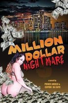 Million Dollar Nightmare