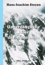 Unvergangliche Idole des Alpinismus