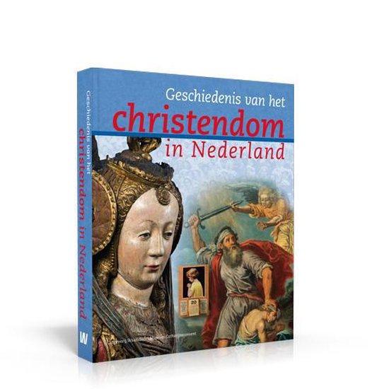Geschiedenis van het christendom in Nederland - Willem Bouwman   Fthsonline.com