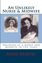 An Unlikely Nurse & Midwife