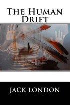 Boek cover The Human Drift van Jack London