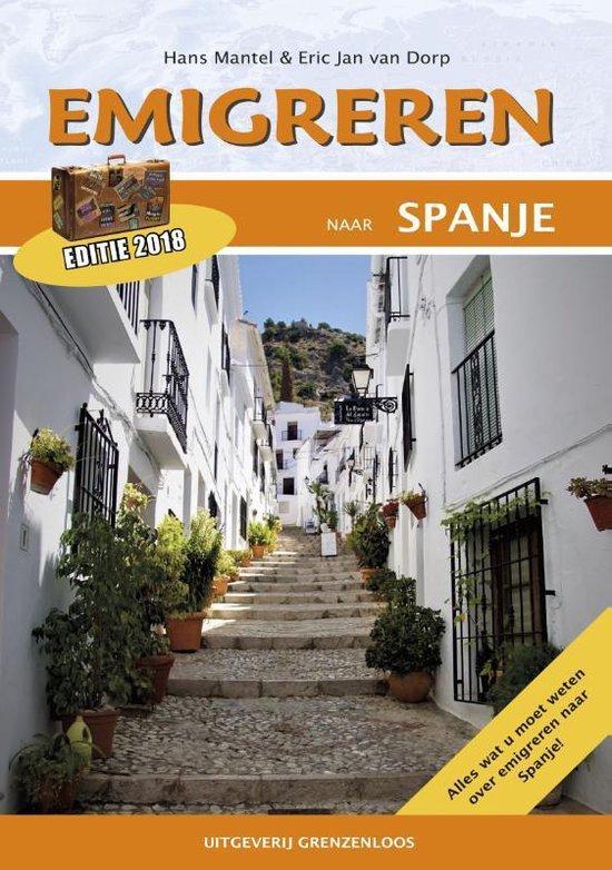 Boek cover Emigreren naar Spanje van Eric Jan van Dorp (Paperback)