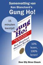 Motivatie Collectie - Samenvatting van Ken Blanchard's Gung Ho!