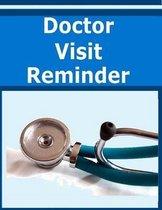 Doctor Visit Reminder