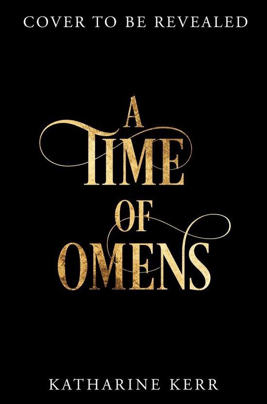 Boek cover A Time of Omens (The Westlands, Book 2) van Katharine Kerr (Onbekend)