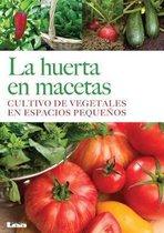 La Huerta En Macetas