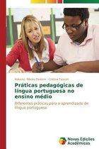 Praticas pedagogicas de lingua portuguesa no ensino medio