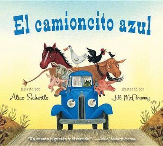 Boek cover El Camioncito Azul (Little Blue Truck, Spanish Edition) van Alice Schertle (Hardcover)