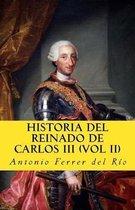 Historia del Reinado de Carlos III Vol II