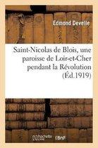 Saint-Nicolas de Blois, une paroisse de Loir-et-Cher pendant la Revolution