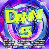 Various - Damn! 05