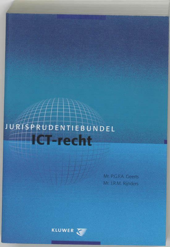 Boek cover Jurisprudentiebundel ICT-recht van P.G.F.A. Geerts (Paperback)