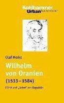 Wilhelm Von Oranien (1533 - 1584)