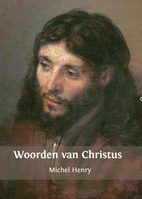 Woorden van Christus - Michel Henry | Fthsonline.com