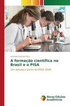 A Formacao Cientifica No Brasil E O Pisa