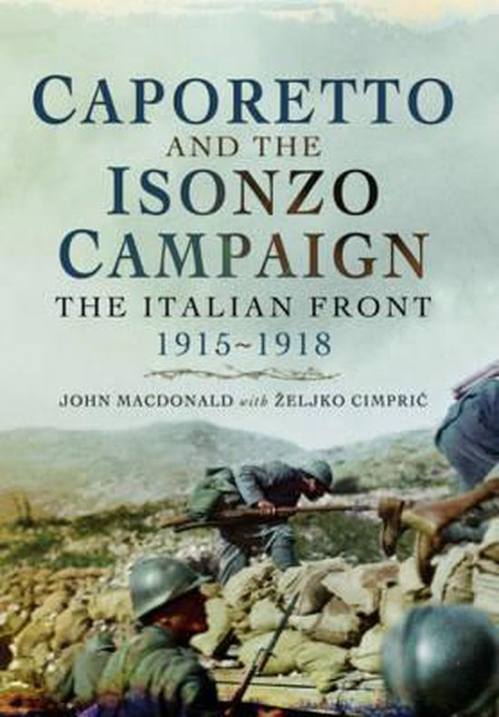 Boek cover Caporetto and the Isonzo Campaign van John Macdonald (Paperback)