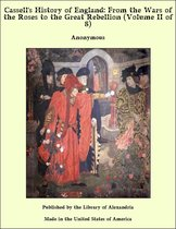 Cassell's History of England: From the Wars of the Roses to the Great Rebellion (Volume II of 8)