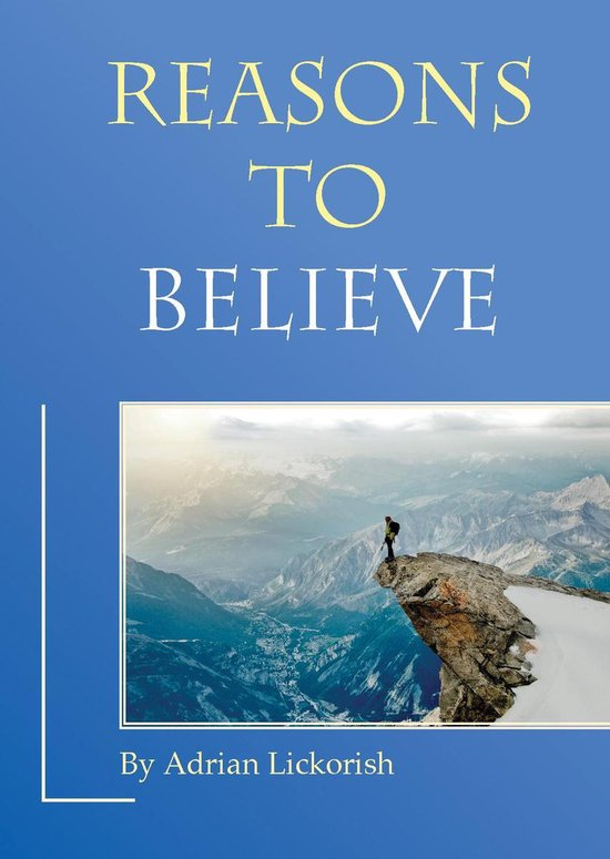 Reasons to Believe – Does God exist?
