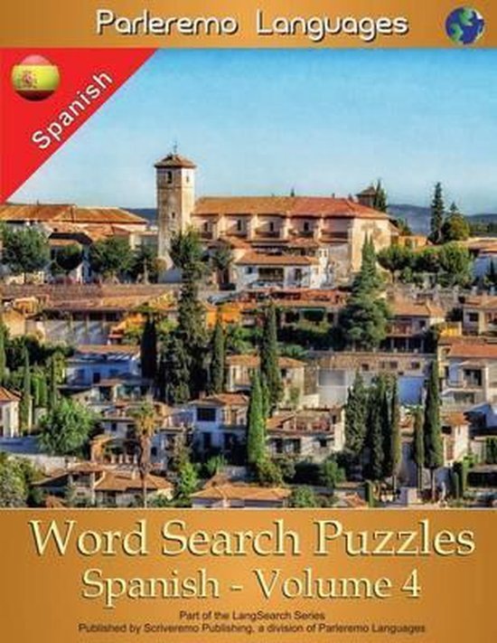 Parleremo Languages Word Search Puzzles Spanish - Volume 4