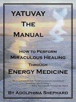 Yatuvay - The Manual