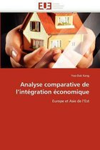 Analyse Comparative de l''int�gration �conomique