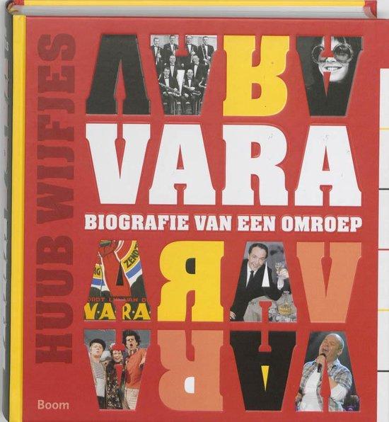 Geschiedenis Van De Vara - Huub Wijfjes |