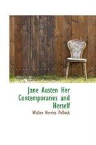 Jane Austen Her Contemporaries and Herself